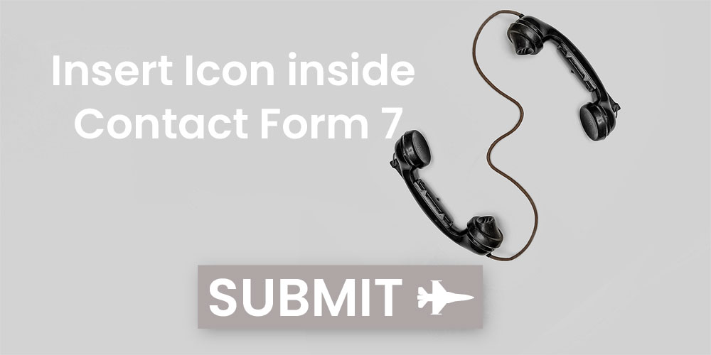 How to Apply Font Awesome Icon inside Contact Form 7 Submit Button