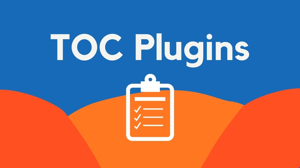 5 Best Table Of Contents Plugin For Any WordPress Page Builder